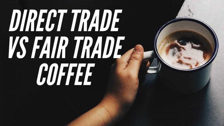 Direct Trade vs Fair Trade Coffee